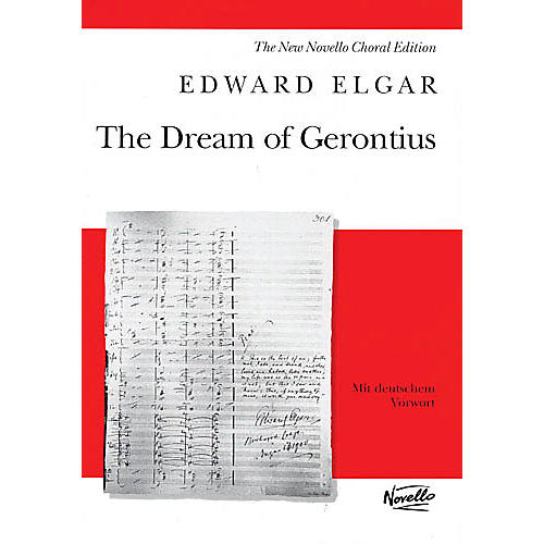 Novello The Dream of Gerontius, Op. 38 (Vocal Score) SATB Composed by Edward Elgar