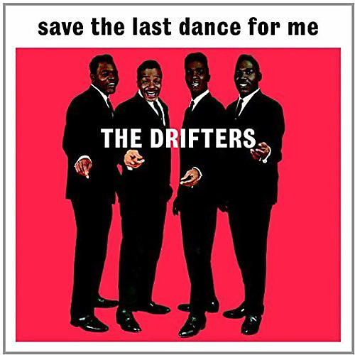 Alliance The Drifters - Save the Last Dance for Me
