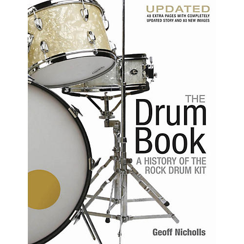 Hal Leonard The Drum Book - A History of the Rock Drum Kit Revised And Updated Edition-thumbnail