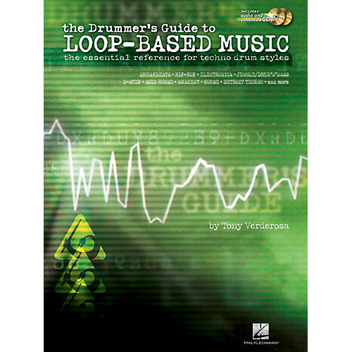 Hal Leonard The Drummer's Guide to Loop-Based Music Reference Series Softcover with CD