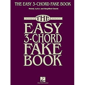 Hal Leonard The Easy 3-Chord Fake Book - Melody, Lyrics and Simplified Chords...