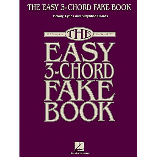 Hal Leonard The Easy 3-Chord Fake Book - Melody, Lyrics & Simplified Chords In Key Of C-thumbnail