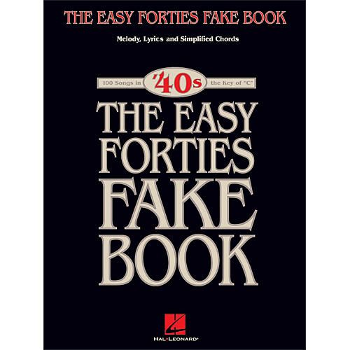 Hal Leonard The Easy 40's Fake Book - Melody, Lyrics, Simplified Chords Key Of C-thumbnail