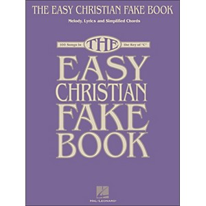Hal Leonard The Easy Christian Fake Book - 100 Songs in The Key Of C