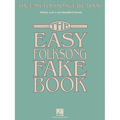 Hal Leonard The Easy Folksong Fake Book - Over 120 Songs In The Key Of C-thumbnail