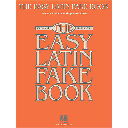 Hal Leonard The Easy Latin Fake Book - 100 Songs In The Key Of C