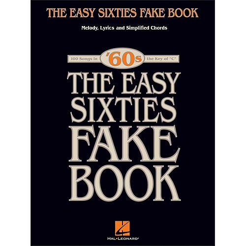 Hal Leonard The Easy Sixties Fake Book - Melody, Lyrics & Simplified Chords - The Key Of C-thumbnail
