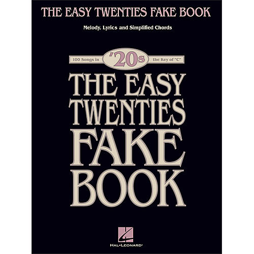 Hal Leonard The Easy Twenties Fake Book - 100 Songs In The Key Of C-thumbnail