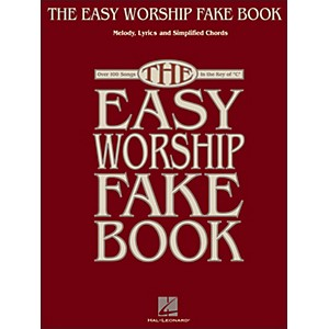 Hal Leonard The Easy Worship Fake Book - Over 100 Songs in Key Of C Melody,...