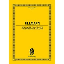 Eulenburg The Emperor of Atlantis or Death's Refusal, Op. 49b Study Score Series Softcover by Viktor Ullmann