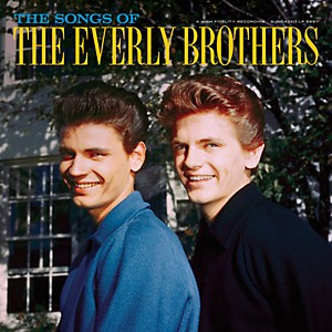 The Everly Brothers - Songs of by