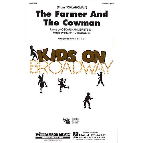Hal Leonard The Farmer and the Cowman (from Oklahoma!) 2-Part arranged by Mark Brymer