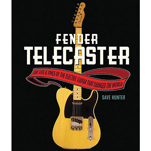 Hal Leonard The Fender Telecaster - The Life And Times Of The Electric Guitar That Changed The World-thumbnail
