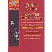 Music Sales The Fiddle Music of the Scottish Highlands - Volumes 5 & 6 Music Sales America Series