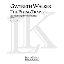 Lauren Keiser Music Publishing The Flying Trapeze Brass Quintet LKM Music Series by Gwyneth Walker