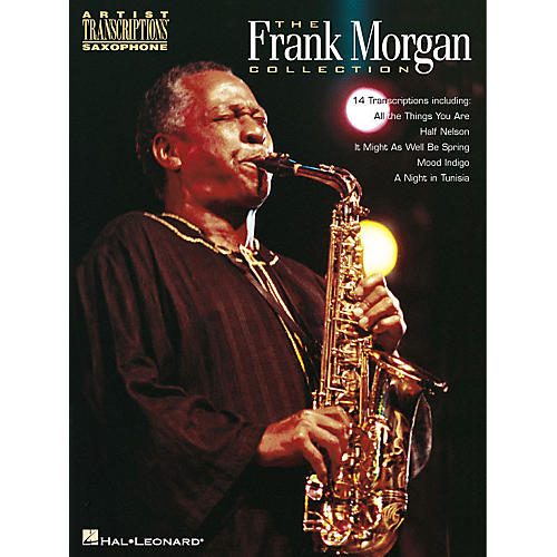 Hal Leonard The Frank Morgan Collection Artist Transcriptions Series Performed by Frank Morgan
