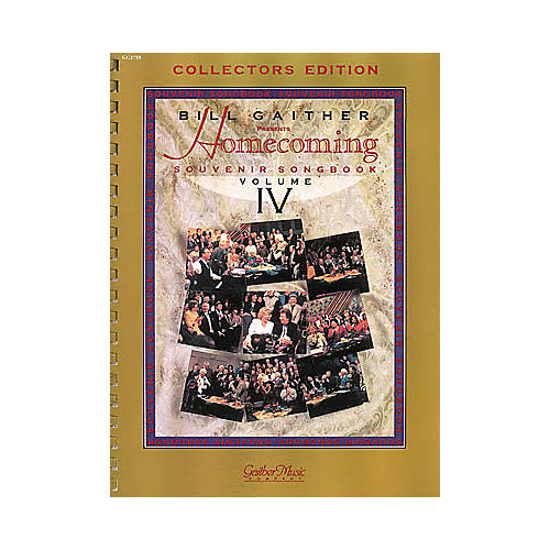 Word Music The Gaithers - Homecoming Souvenir Volume 4 Songbook