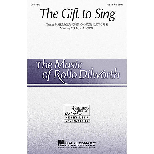 Hal Leonard The Gift to Sing SSAB composed by Rollo Dilworth