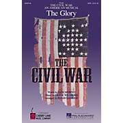 Cherry Lane The Glory (from The Civil War: An American Musical) Combo Parts Arranged by Roger Emerson