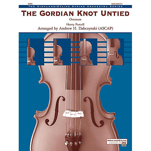 Alfred The Gordian Knot Untied String Orchestra Grade 2.5-thumbnail