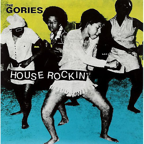 Alliance The Gories - Houserockin