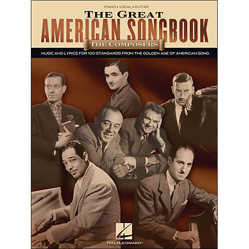 Hal Leonard The Great American Songbook - The Composers arranged for piano, vocal, and guitar (P/V/G)