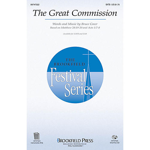 Brookfield The Great Commission SAB Composed by Bruce Greer