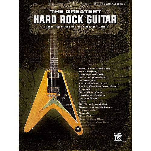 Alfred The Greatest Hard Rock Guitar Tab Songbook