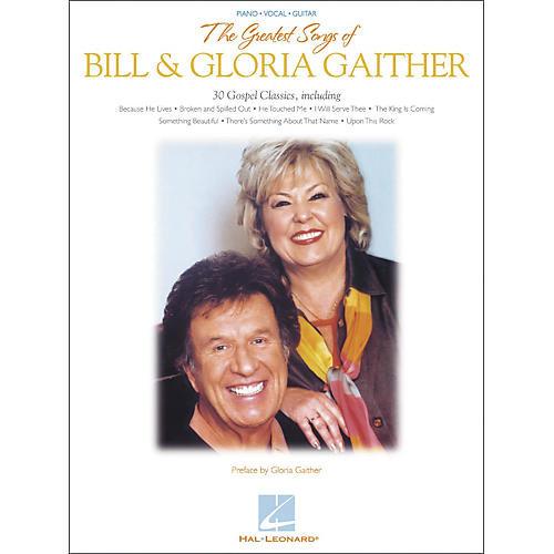 Hal Leonard The Greatest Songs of Bill & Gloria Gaither Piano, Vocal, Guitar Songbook-thumbnail