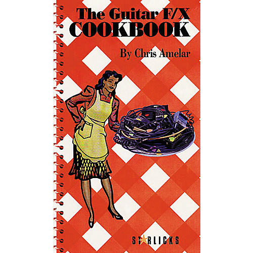 Hal Leonard The Guitar F/X Cookbook Book/CD