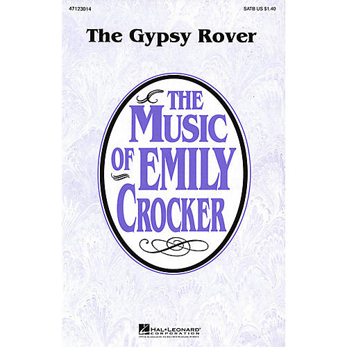 Hal Leonard The Gypsy Rover SATB arranged by Emily Crocker