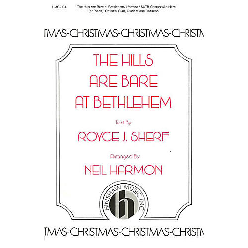 Hinshaw Music The Hills Are Bare at Bethlehem SATB arranged by Neil Harmon
