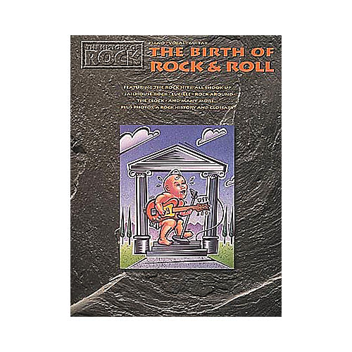 Hal Leonard The History Of Rock Birth Of Rock And Roll Piano/Vocal/Guitar Songbook