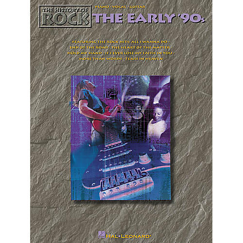 Hal Leonard The History of Rock: The Early '90s Songbook-thumbnail