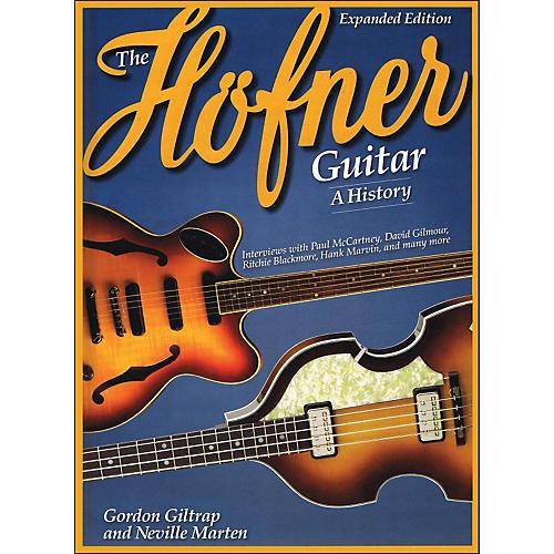 Hal Leonard The Hofner Guitar - A History
