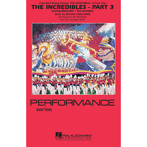 Hal Leonard The Incredibles - Part 3 Marching Band Level 4 Arranged by Jay Bocook