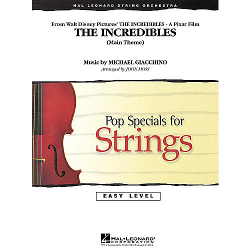Hal Leonard The Incredibles Easy Pop Specials For Strings Series Softcover Arranged by John Moss