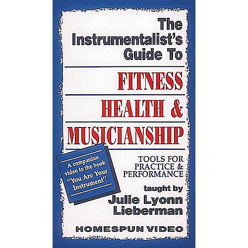 Hal Leonard The Instrumentalist's Guide to Fitness, Health and Musicianship