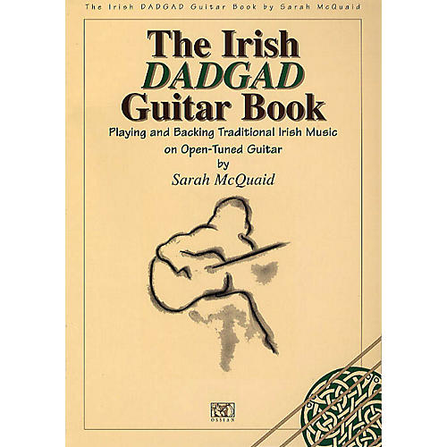 Music Sales The Irish DADGAD Guitar Book Music Sales America Series Softcover Written by Sarah McQuaid