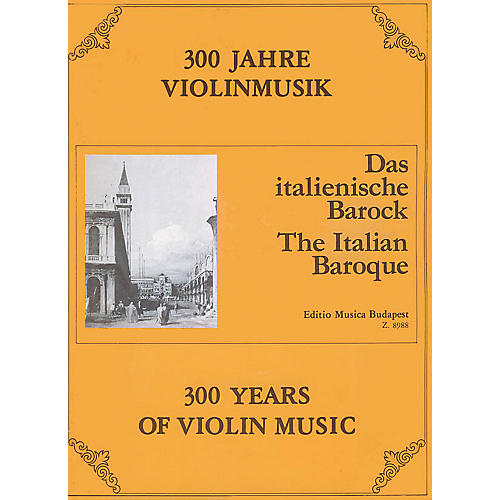 Editio Musica Budapest The Italian Baroque EMB Series Composed by Various