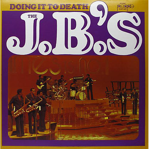 Alliance The J.B.'s - Doing It to Death