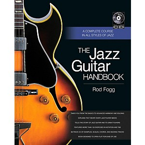 Backbeat Books The Jazz Guitar Handbook: A Complete Course in All Styles o...