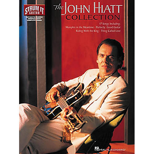 Hal Leonard The John Hiatt Collection Guitar Songbook