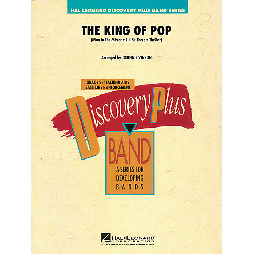 Hal Leonard The King of Pop - Discovery Plus Band Level 2 arranged by Johnnie Vinson