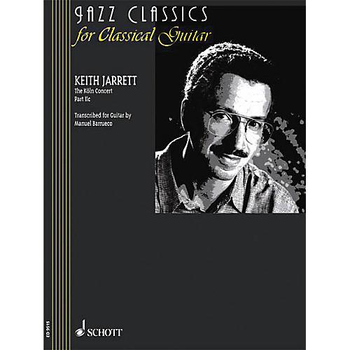 Schott The Köln Concert: Part IIc (from Jazz Classics for Classical Guitar) Schott Series
