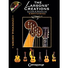 Centerstream Publishing The Larsons' Creations - Centennial Edition Guitar Series Hardcover with CD by Robert Carl Hartman