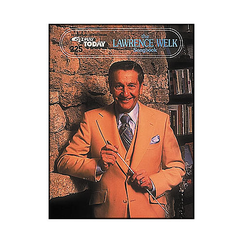 Hal Leonard The Lawrence Welk Songbook E-Z Play 225