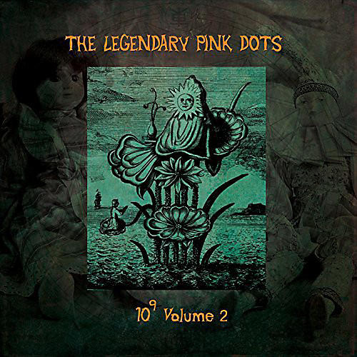 Alliance The Legendary Pink Dots - 10 to the Power of 9
