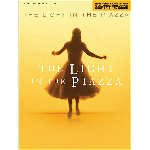 Hal Leonard The Light In The Piazza (2005 Tony Award Winner) arranged for piano, vocal, and guitar (P/V/G)-thumbnail