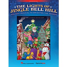 Hal Leonard The Lights of Jingle Bell Hill PERF KIT WITH AUDIO DOWNLOAD Composed by John Jacobson